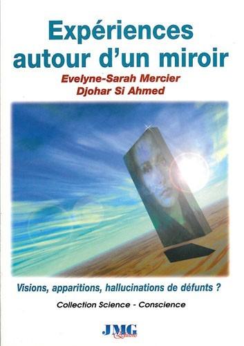 Expériences autour d'un miroir
