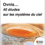 Ovnis… 40 études sur les mystères du ciel