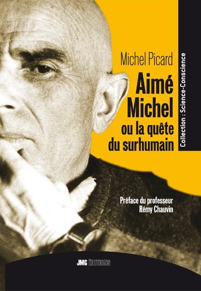 Aimé Michel ou la quête du surhumain
