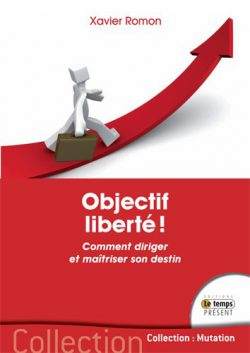 Objectif liberté !
