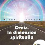 Ovnis, la dimension spirituelle