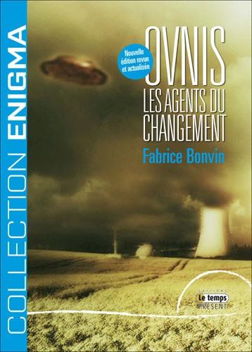Ovnis : les agents du changement