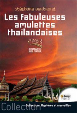 Les fabuleuses amulettes thaïlandaise