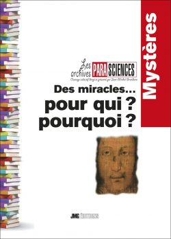 Des miracles…