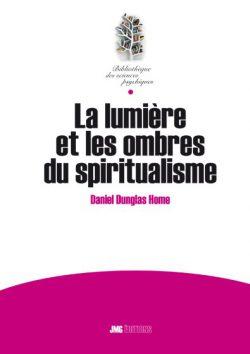 La lumière et les ombres du spiritualisme
