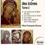 Théologie des icônes –2 – Les icônes de la mère de Dieu