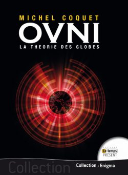 Ovni : la théorie des globes