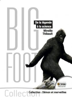 Bigfoot De la légende à la science